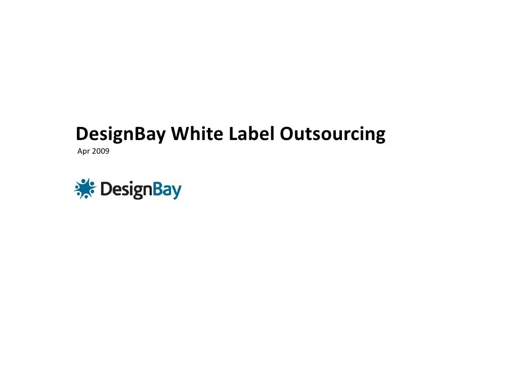 DesignBay White Label Outsourcing  Apr 2009
