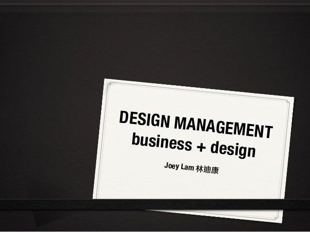 Design Management: Design + Business