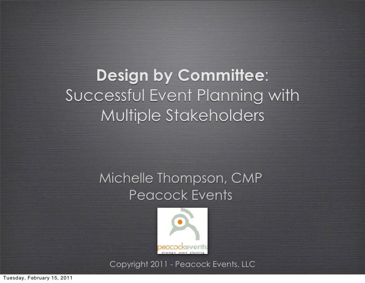 Design by Committee:                       Successful Event Planning with                           Multiple Stakeholders ...