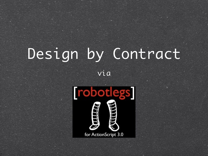 Design by Contract in robotlegs AS3