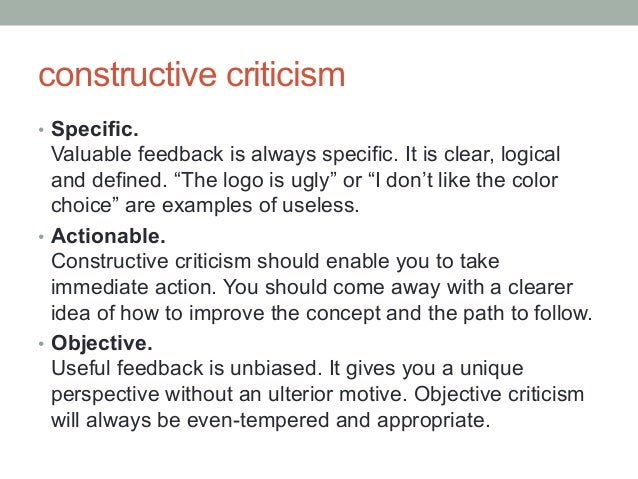 constructive essay Essays interviews videos contact about more  the question: please describe the most important piece of constructive feedback you have given the applicant please detail the circumstances and the applicant's response vince tip: select recommenders who can best answers the constructive feedback question  seek constructive changes to.