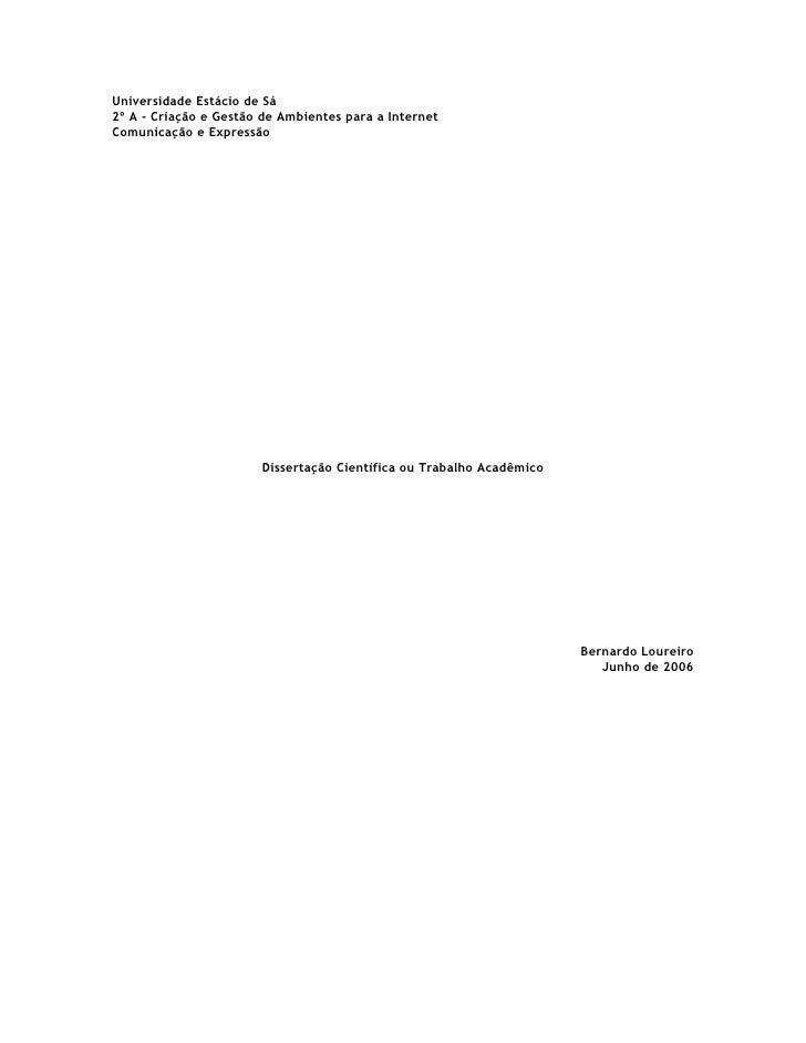 Universidade Estácio de Sá 2º A - Criação e Gestão de Ambientes para a Internet Comunicação e Expressão                   ...