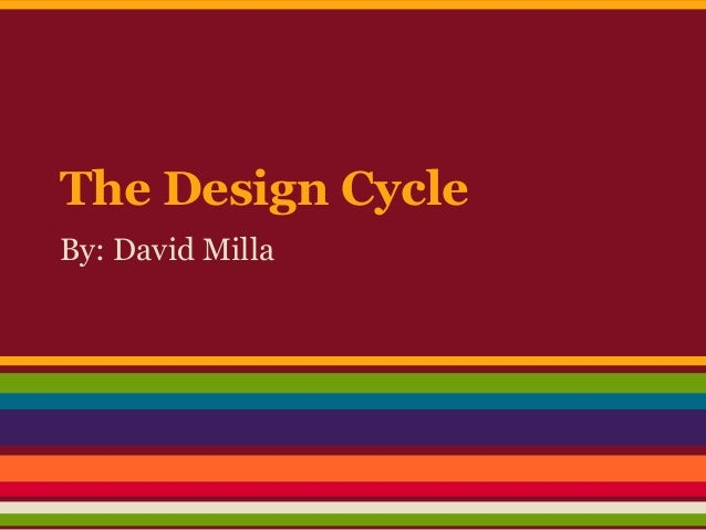 The Design CycleBy: David Milla
