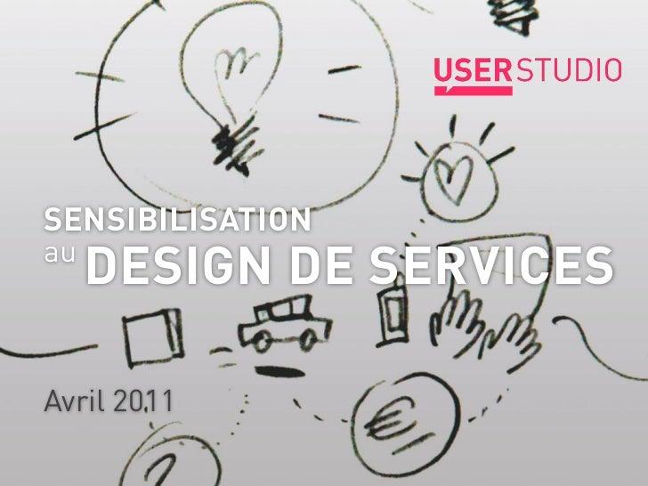 SENSIBILISATIONau     DESIGN DE SERVICES