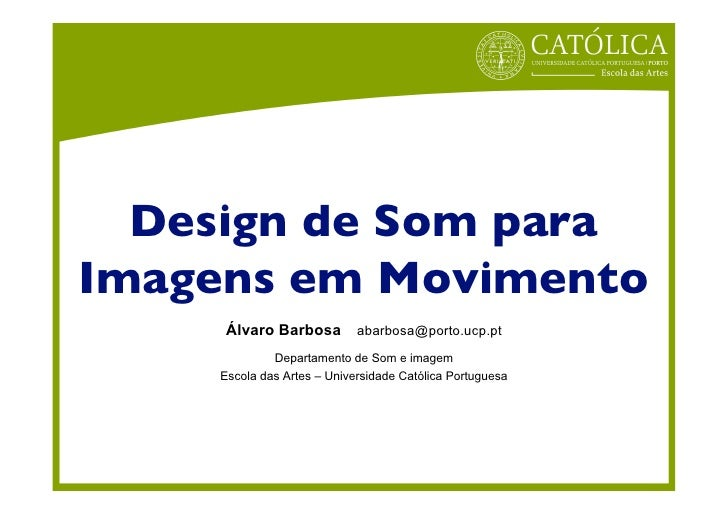 Design de som (PhD Lecture) 3h00