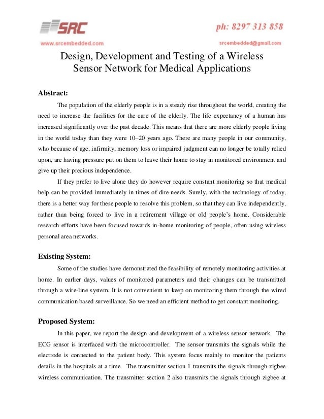 Design, development and testing of a wireless sensor network for medical applications