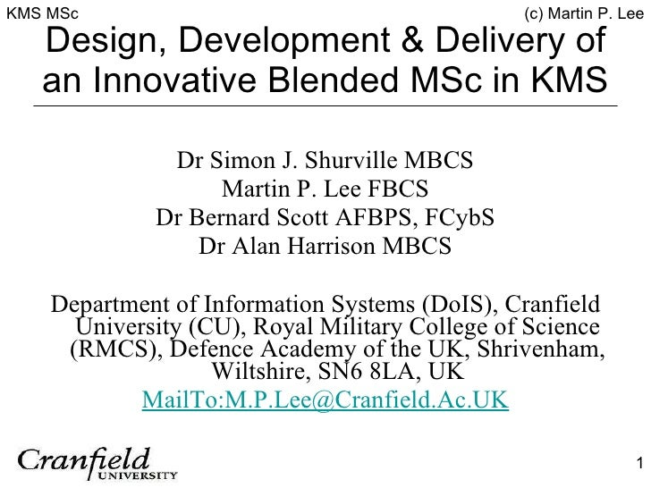 Design, Development & Delivery Of An Innovative Blended M Sc In KMS