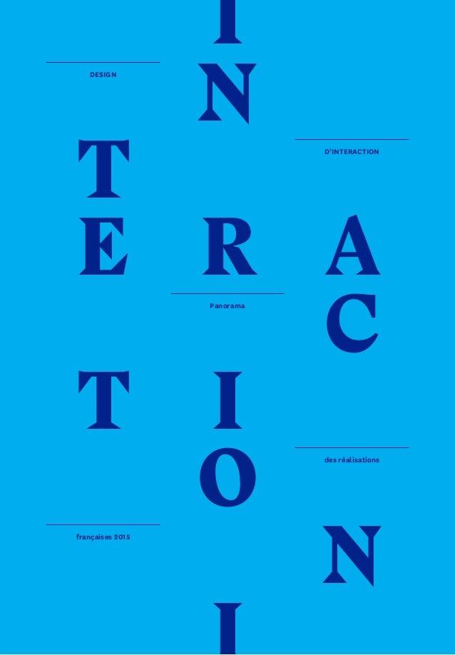 1 T E T A C N I N R I O DESIGN D'interaction Panorama des réalisations françaises 2015
