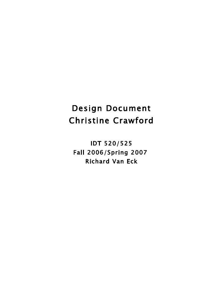 Design Document Christine Crawford      IDT 520/525 Fall 2006/Spring 2007    Richard Van Eck