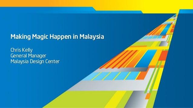Designed in Asia: Make Magic Happen in Malaysia