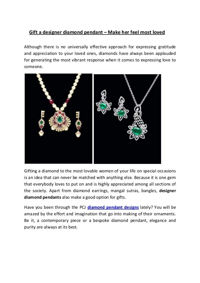 Gift a designer diamond pendant – Make her feel most loved Although there is no universally effective approach for express...