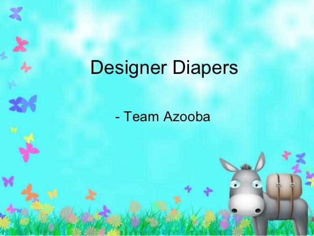 Designer diapers