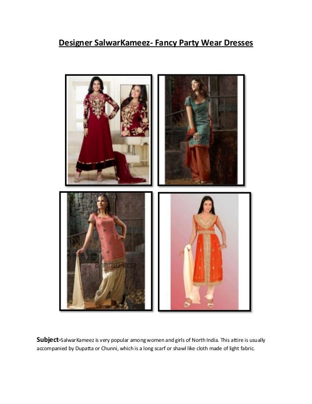 Designer SalwarKameez- Fancy Party Wear Dresses Subject-SalwarKameez is very popular among women and girls of North India....