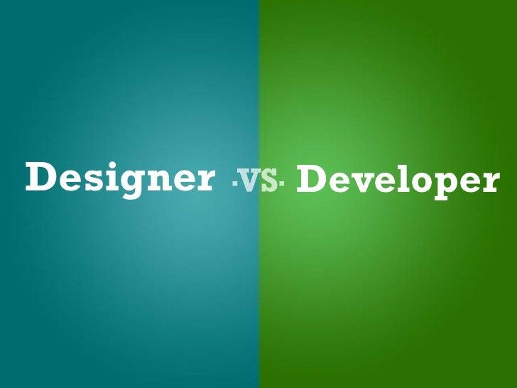 Designer vs Developer (Barcamp Memphis 2009)