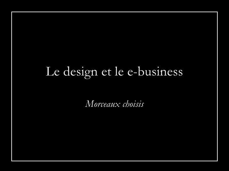 Le design et le e-business Morceaux choisis