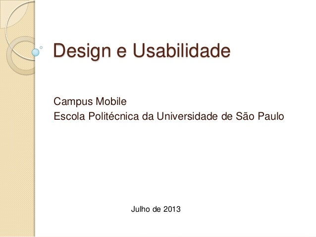 Campus Mobile 2013 - Design e usabilidade