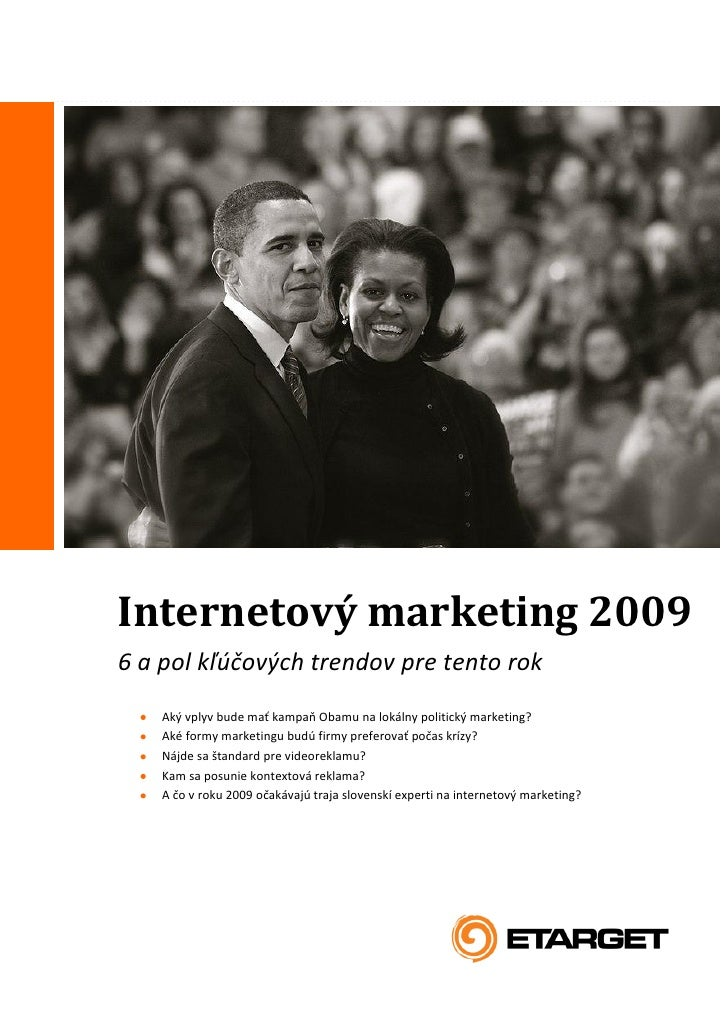 Internetový marketing 2009                                                                          www.etarget.sk        ...
