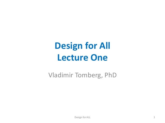 Design for all. Lecture 1
