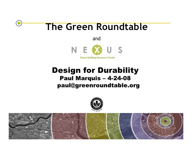 The Green Roundtable                                                 and                                      Design for D...