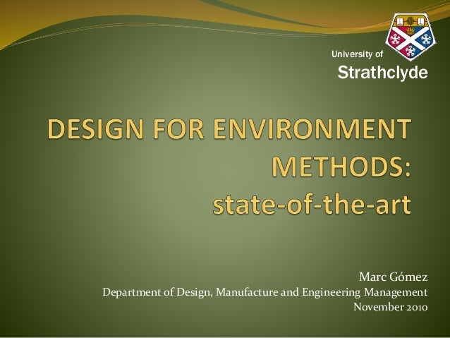 Marc Gómez Department of Design, Manufacture and Engineering Management November 2010 University of Strathclyde