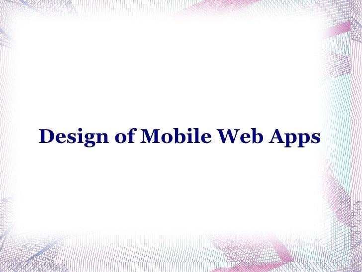 Design of Mobile Web Apps