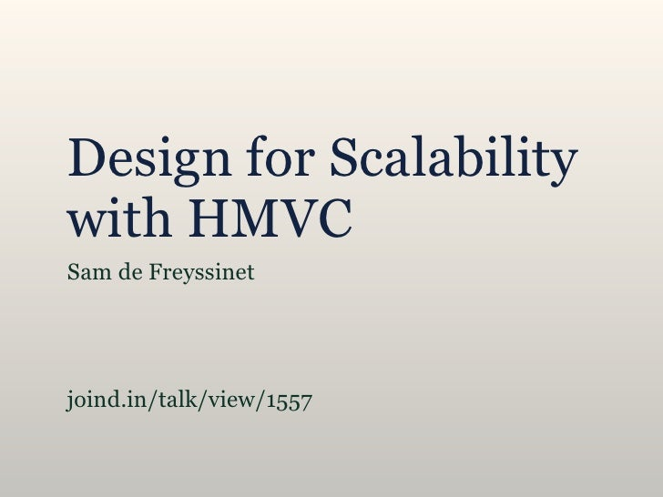 Design for scalability with hmvc