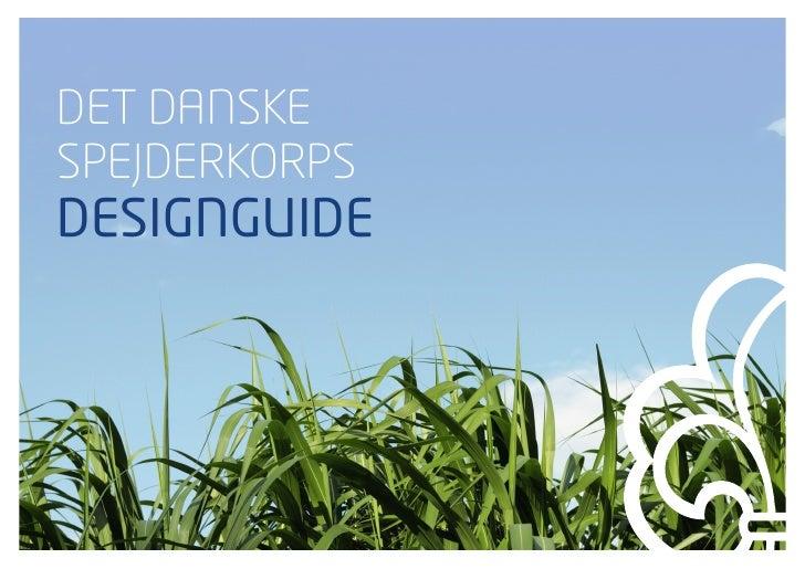 Designguide for Det Danske Spejderkorps