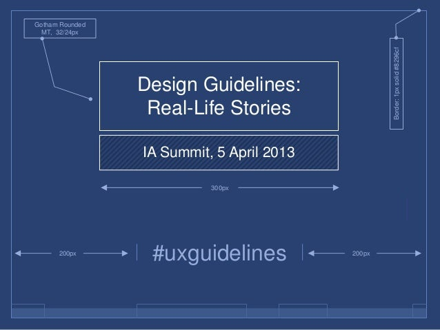 Design Guidelines: Real-Life Stories