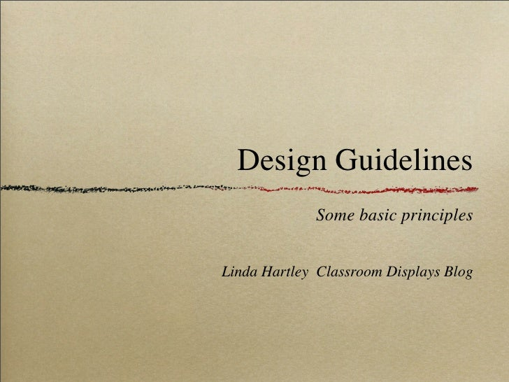 Design Guidelines              Some basic principles   Linda Hartley Classroom Displays Blog