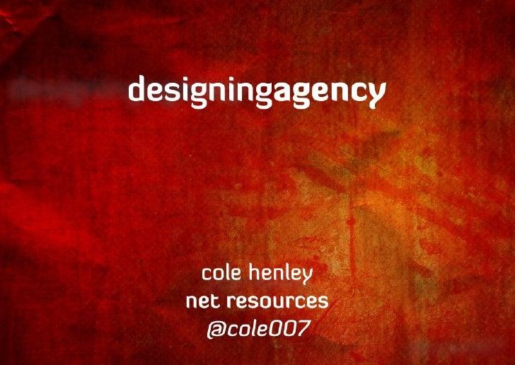 Designing Agency (19/02/2010)