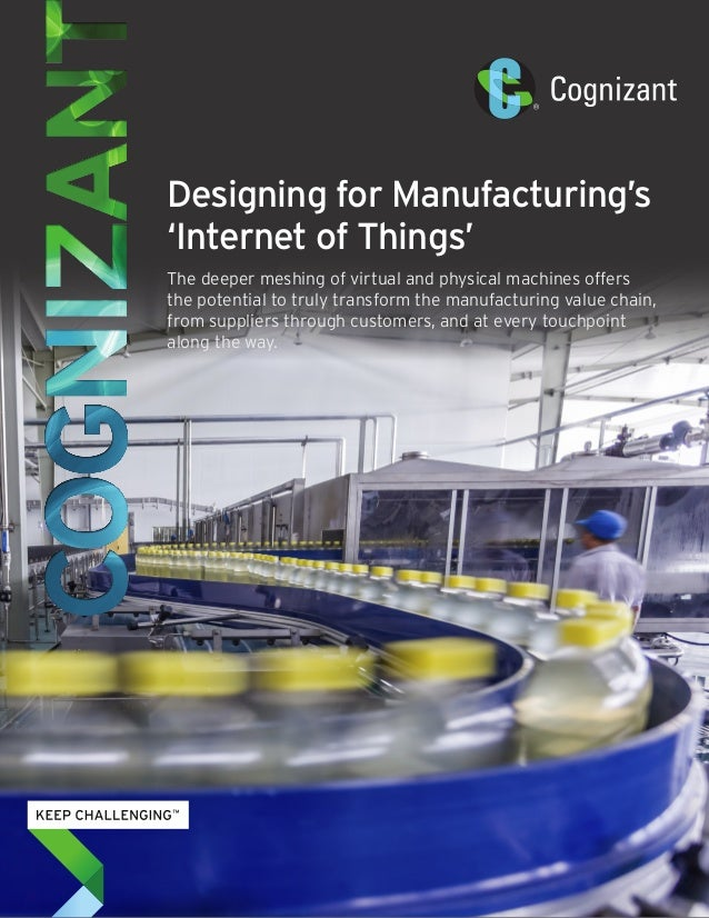 Designing for Manufacturing's 'Internet of Things' The deeper meshing of virtual and physical machines offers the potentia...