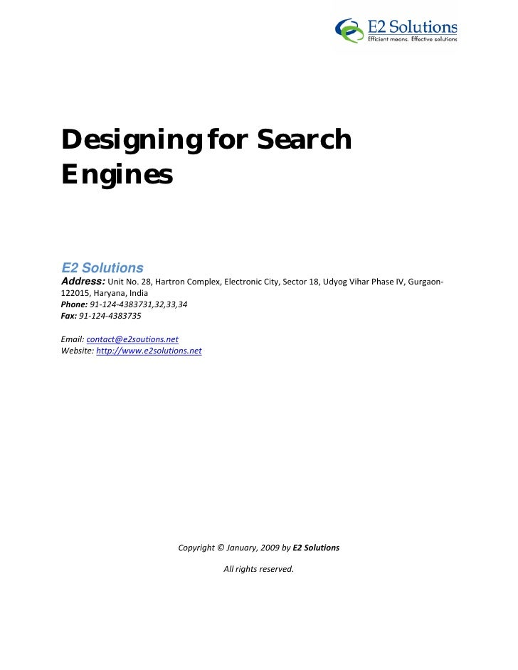 Designing for Search Engines   E2 Solutions Address: UnitNo.28,HartronComplex,ElectronicCity,Sector18,...