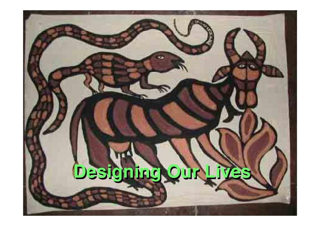 Designing Our Lives