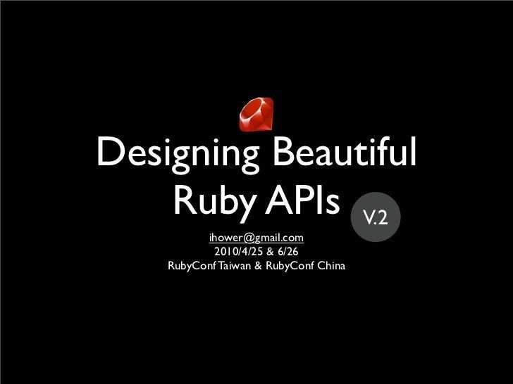 Designing Ruby APIs