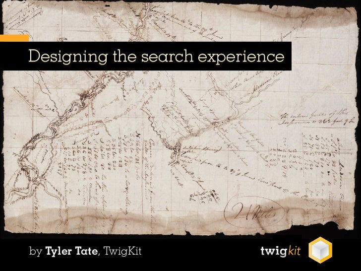 Designing the search experienceby Tyler Tate, TwigKit