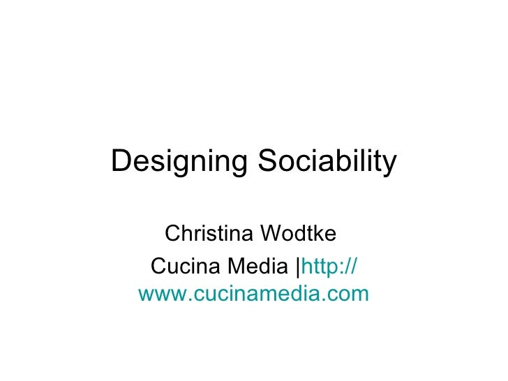 Designing Sociability: With Notes
