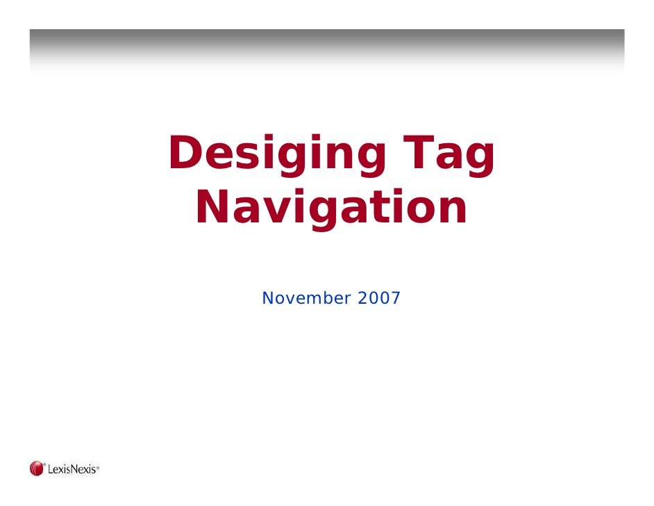 Desiging Tag  Navigation    November 2007