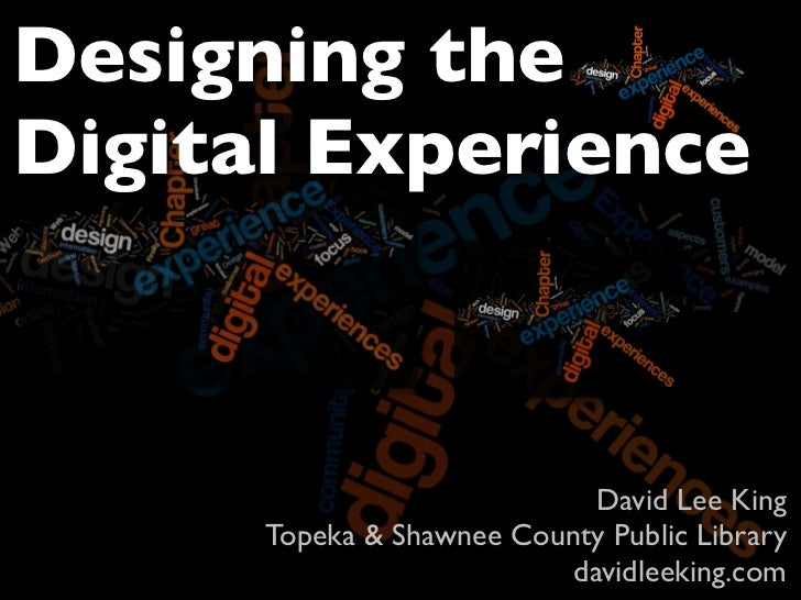 Designing The Digital Experience