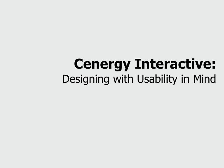 Cenergy Interactive: Designing with Usability in Mind