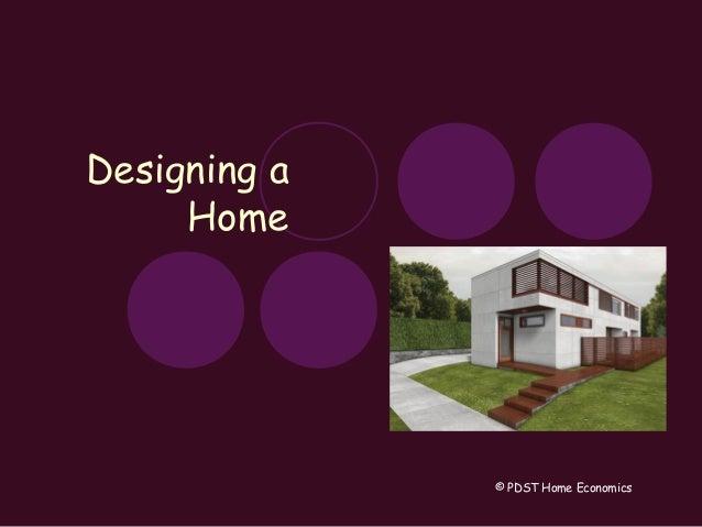 Designing a Home © PDST Home Economics