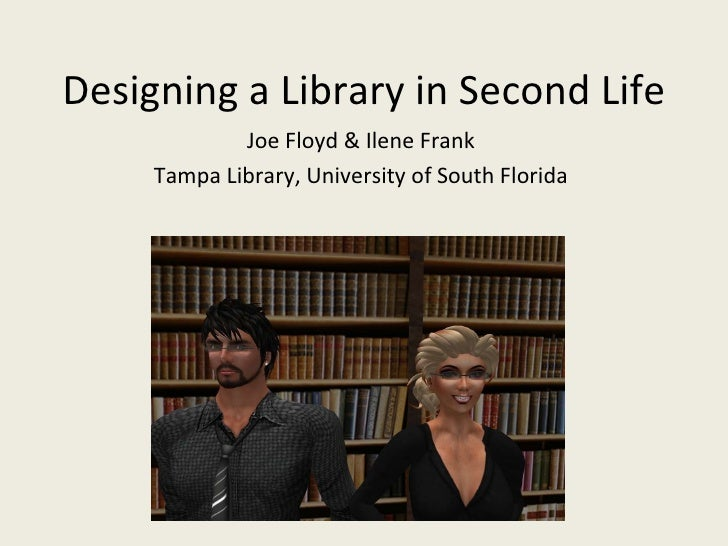 Designing A Library In Second Life For April 8 2010 Fla