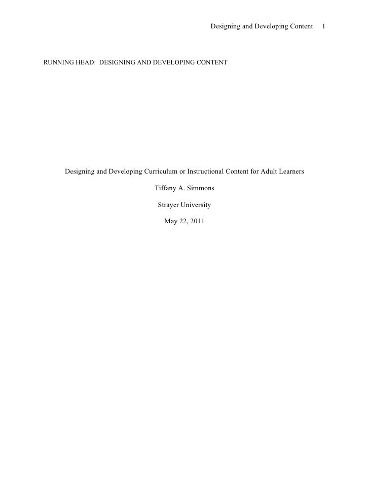 Designing and Developing Content   1RUNNING HEAD: DESIGNING AND DEVELOPING CONTENT     Designing and Developing Curriculum...