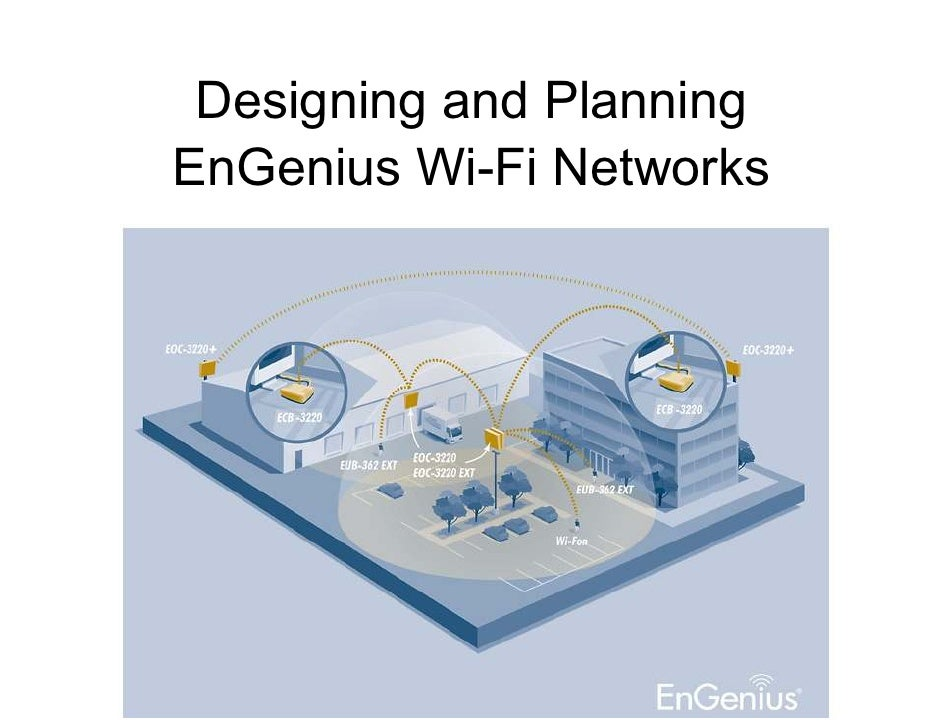 Designing and PlanningEnGenius Wi-Fi Networks