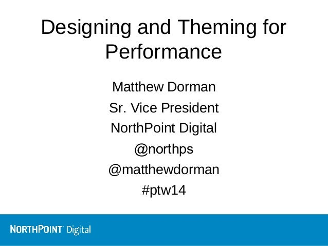 Designing and theming for performance
