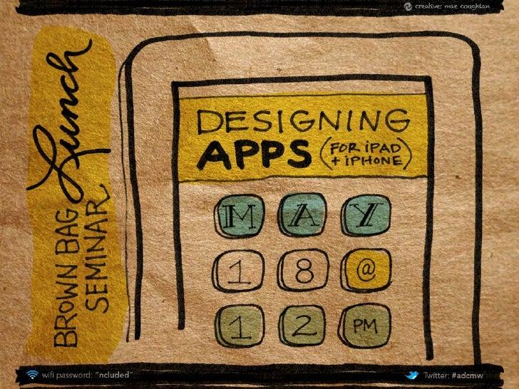 Designing apps