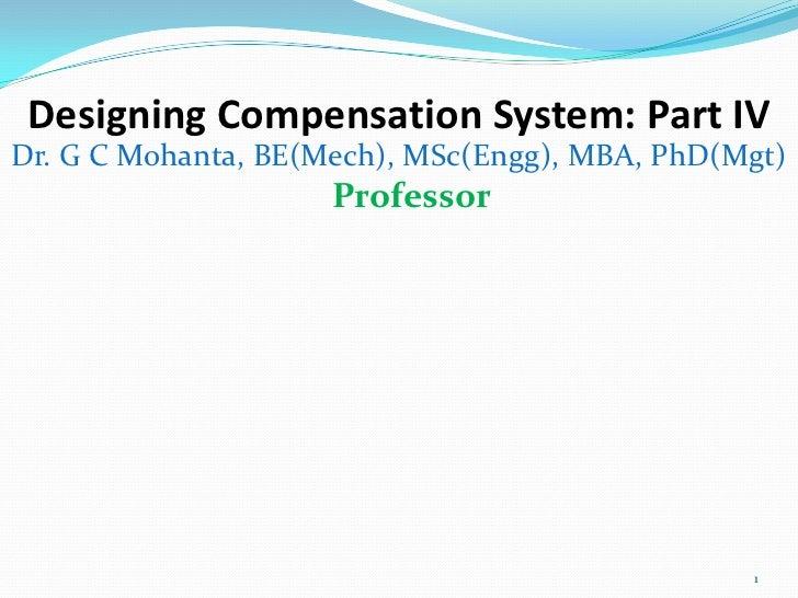 Designing compensation system Part IV