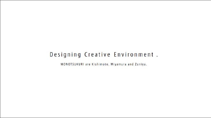 1. Creative Environment         Spirits