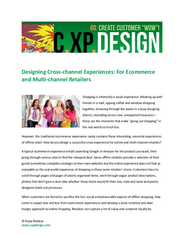 Designing cross channel experiences -for ecommerce and multi-channel retailers