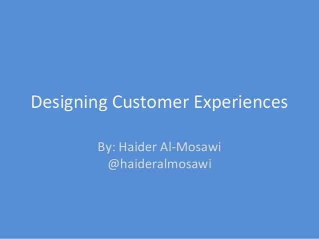 Designing Customer Experiences