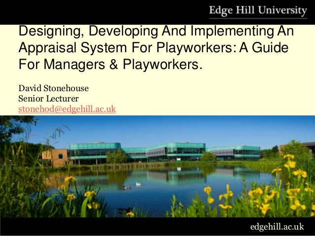 Designing, Developing And Implementing an appraisal System For Playworkers.      Designing, Developing And Implementing An...